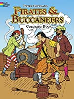 Pirates & Buccaneers Coloring Book (Dover History Coloring Book)