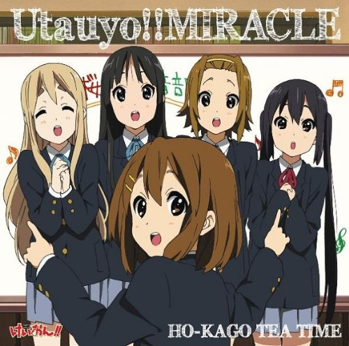 TVアニメ「けいおん!!」オープニングテーマ Utauyo!!MIRACLE(初回限定盤)