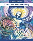 Creative Awakening: Soul Touch Coloring Journal