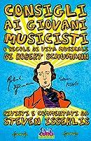 Consigli ai giovani musicisti, o regole di vita musicale di Robert Schumann