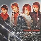 BODY DOUBLE()