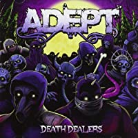 Death Dealers by ADEPT (2015-07-29)