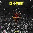 CEREMONY (初回生産限定盤) (Blu-ray Disc付)