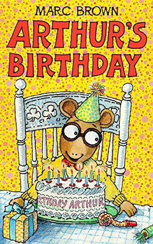 Download Arthur's Birthday (Arthur Adventure Series Book 13) (English Edition) B00ZW6896O