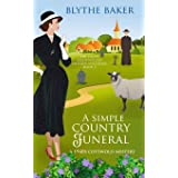 A Simple Country Funeral: A 1940s Cotswolds Mystery: 2