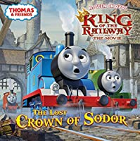 The Lost Crown of Sodor (Thomas & Friends) (Pictureback(R))