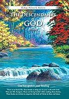 The Descendants of God: God Has Spoken Your Healing