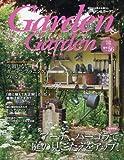 Garden&Garden 2016年 03 月号 [雑誌]