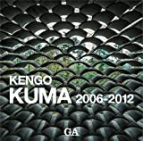 隈研吾作品集 2006-2012—KENGO KUMA 2006-2012