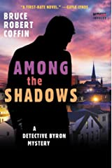 Among the Shadows: A Detective Byron Mystery: 1 Library Binding