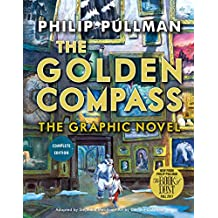 The Golden Compass: The Graphic Novel
