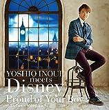 YOSHIO INOUE meets Disney 〜Proud of Your Boy〜