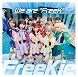 """We are """"FreeK""""(Type D)"""