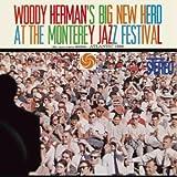 Woody Herman's Big New Herd at the Monterey Jazz F