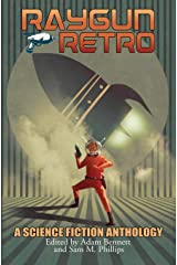 RAYGUN RETRO: A Science Fiction Anthology ペーパーバック