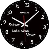 Adalene 'Better Late Than Never' Unusual Funny Clock, Cute Unique Wall Clock for Kitchen Office Teacher Classroom Gift - Wall