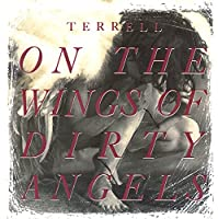 On Wings of Dirty Angels