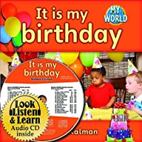It Is My Birthday (My World: Bobbie Kalman's Leveled Readers, Level B)