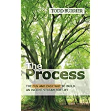 The Process - The fun and easy way to build an income stream for life