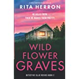 Wildflower Graves: A totally gripping mystery thriller (2)