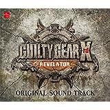 【Amazon.co.jpエビテン限定】GUILTY GEAR Xrd -REVELATOR- ORIGINAL SOUND TRACK【阿々久商店限定】