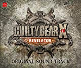 【Amazon.co.jpエビテン限定】GUILTY GEAR Xrd -REVELATOR- ORIGINAL SOUND TRACK【阿々久商店限定】 画像