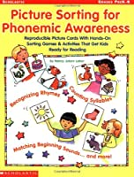 Picture Sorting for Phonemic Awareness: Grades Prek-K