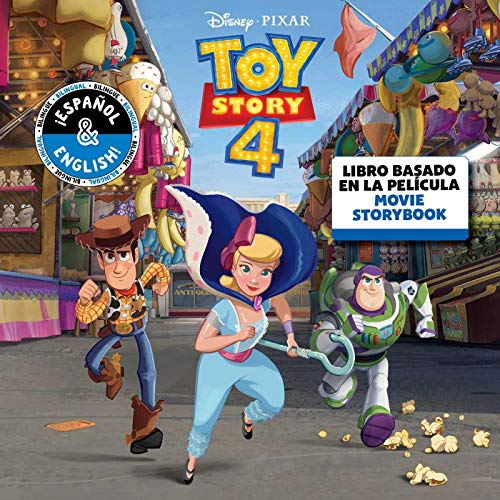 Disney/Pixar Toy Story 4: Movie Storybook / Libro basado en la película (English-Spanish) (Disney Bilingual)