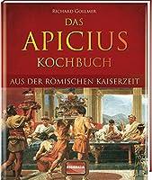 Das Apicius Kochbuch aus der roemischen Kaiserzeit