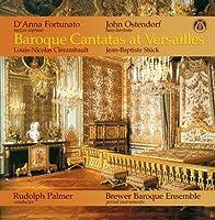 Baroque Cantatas at Versailles