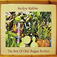 Buckeye Riddims: Best of Ohio Reggae Rockers