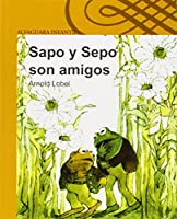 Sapo y sepo son amigos / Frog and Toad Are Friends (I Can Read! - Level 2)