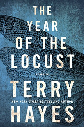The Year of the Locust: A Thriller (English Edition)
