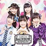 RAINBOW ~私は私やねんから~(じゆう! そう! フリーダム! Ver.)