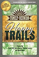 Country's Family Reunion: Happy Trails [DVD]