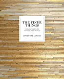 The Finer Things: Timeless Furniture, Textiles, and Details 画像
