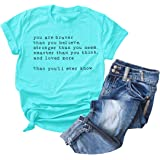 Inspirational Quotes Letter Printing Tops You are Braver Than You Believe Women Saying T-Shirt