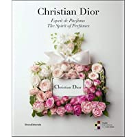 Christian Dior: Esprit de Parfums/ The Spirit of Perfumes