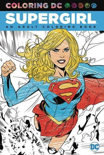 Supergirl: An Adult Coloring Book (Colouring Books)