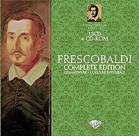 Frescobaldi: Complete Edition (2011-09-27)