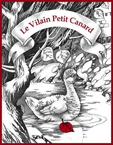 Download Le vilain petit canard (en version noir et blanc): Hans Christian Andersen (Les livres d'Oksana Ignaschenko) (French Edition) B077XZGNMZ