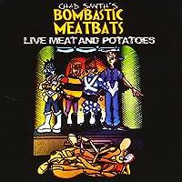 Live Meat & Potatoes