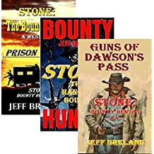 Stone: Bounty Hunter: Package # 3:  Books 7, 8, 9:  Prison Wagon, The Hanging Bounty, Guns of Dawson's Pass: Western Action and Adventures of Deputy U. S. Marshal and Gunfighter Jake Stone