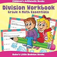 Division Workbook Grade 4 Math Essentials Children's Arithmetic Books