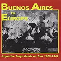 Buenos Aires to Europe by VARIOUS ARTISTS (2013-05-03)