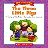 The Three Little Pigs (Folk & Fairy Tale Easy Readers)