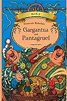 Gargantua and Pantagruel Book 2 (Illustrated)