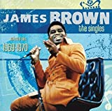 The Singles Volume Six: 1969-1970 [2 CD Limited Edition] by James Brown (2009-01-27) 画像
