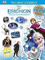 Disney Die Eiskoenigin. Das grosse Stickerbuch