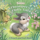 Thumper's Fluffy Tail (A Touch-and-feel Book)